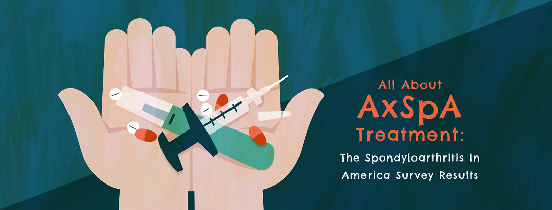"""Hands cupped together showing biologics syringe, pen, and various pill treatments and text that reads """"All About AxSpA Treatment: The Spondyloarthritis In America Survey Results""""."""